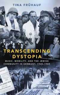 Transcending Dystopia : Music, Mobility, and the Jewish Community, 1945-1989 -- Hardback