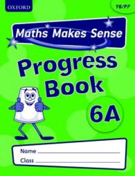 Maths Makes Sense: Y6: A Progress Book Pack of 10 (Maths Makes Sense)