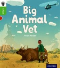Oxford Reading Tree infact: Oxford Level 2: Big Animal Vet (Oxford Reading Tree infact) -- Paperback / softback