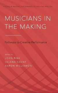 Musicians in the Making : Pathways to Creative Performance (Studies in Musical Performance as Creative Practice)