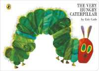 エリック・カ-ル作『はらぺこあおむし』(原書)<br>Very Hungry Caterpillar (The Very Hungry Caterpillar) -- Board book 〈Bk. 10〉