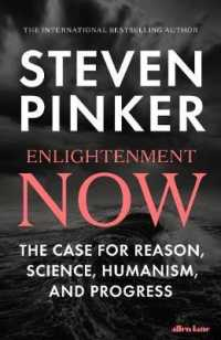 Enlightenment Now : The Case for Reason, Science, Humanism, and Progress -- Paperback