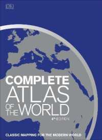 Complete Atlas of the World: Classic mapping for the modern world