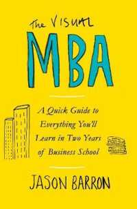 Visual Mba : A Quick Guide to Everything You'll Learn in Two Years of Business School -- Paperback / softback