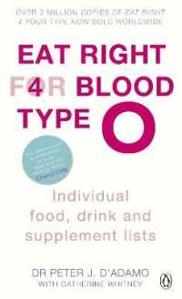 Eat Right for Blood Type O : Maximise your health with individual food, drink and supplement lists for your b (Eat Right for Blood Type) -- Paperback
