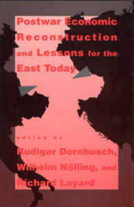 Postwar Economic Reconstruction and Lessons for the East Today