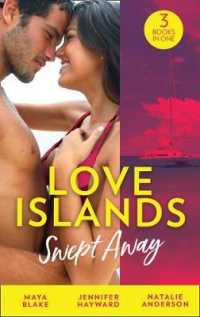 Love Islands: Swept Away : Brunetti's Secret Son / Claiming the Royal Innocent / the Mistress That Tamed De -- Paperback / softback
