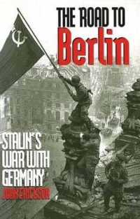 The Road to Berlin : Stalin's War with Germany (Stalin's War with Germany) 〈2〉