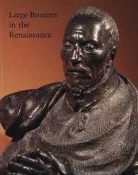 Large Bronzes in the Renaissance (Studies in the History of Art)