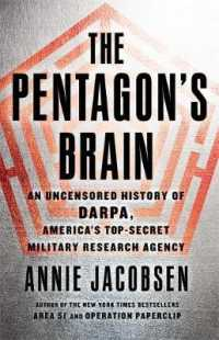 Pentagon's Brain : An Uncensored History of Darpa, America's Top-secret Military Research Agency -- Paperback