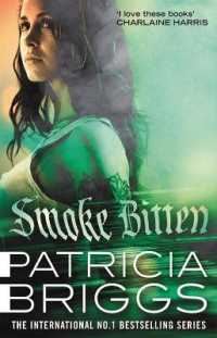 Smoke Bitten : Mercy Thompson: Book 12 (Mercy Thompson) -- Paperback / softback