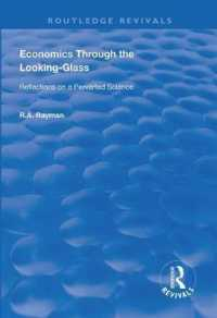 Economics through the Looking-glass : Reflections on a Perverted Science (Routledge Revivals)