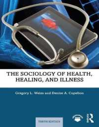 健康・治療・病気の社会学入門(第10版)<br>The Sociology of Health, Healing, and Illness (10 New)