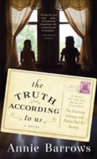 Truth According to Us : A Novel -- Paperback (English Language Edition)