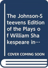 The Johnson-Steevens Edition of the Plays of William Shakespeare Including a Two Volume Supplement by Edmond Malone : 1780
