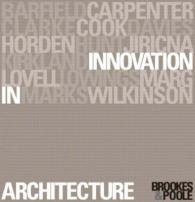 Innovation in Architecture : A Path to the Future