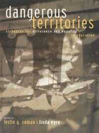 Dangerous Territories : Struggles for Difference and Equality in Education