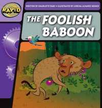 Rapid Phonics The Foolish Baboon Step 2 (Fiction) (Rapid Phonics)