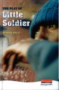 The Play of Little Soldier (Heinemann Plays For 11-14)