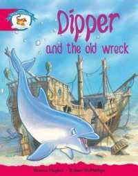 Literacy Edition Storyworlds Stage 5, Animal World, Dipper and the Old Wreck (STORYWORLDS)