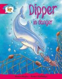 Literacy Edition Storyworlds Stage 5, Animal World, Dipper in Danger (STORYWORLDS)