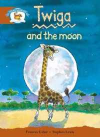 Literacy Edition Storyworlds Stage 7, Animal World, Twiga and the Moon (STORYWORLDS)