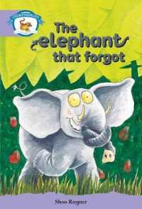 Literacy Edition Storyworlds Stage 8, Animal World, The Elephant That Forgot (STORYWORLDS)
