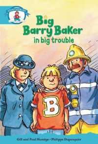Literacy Edition Storyworlds Stage 9, Our World, Big Barry Baker in Big Trouble (STORYWORLDS)