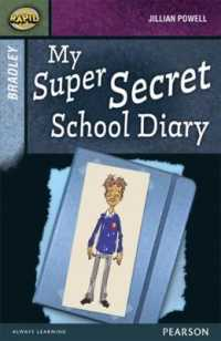 Rapid Stage 9 Set A: Bradley: My Super Secret School Diary (Rapid Upper Levels)
