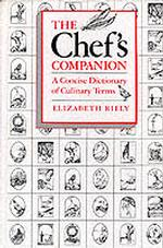 The Chef's Companion : A Concise Dictionary of Culinary Terms