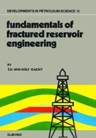 Fundamentals of Fractured Reservoir Engineering (Developments in Petroleum Science)