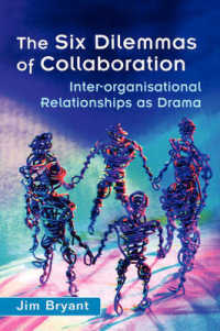 The Six Dilemmas of Collaboration : Inter-Organisational Relationships as Drama