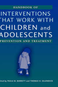 児童と青年のための介入ハンドブック<br>Handbook of Interventions That Work with Children and Adolescents : Prevention and Treatment