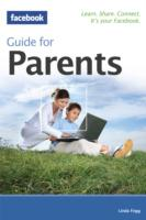 The Facebook Guide for Parents