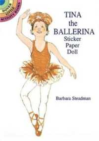 Tina the Ballerina Sticker Paper Doll (Dover Little Activity Books Paper Dolls) -- Paperback / softback