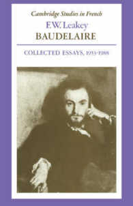 Baudelaire : Collected Essays, 19531988 (Cambridge Studies in French) (1ST)