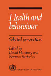 Health and Behavior : Selected Perspectives
