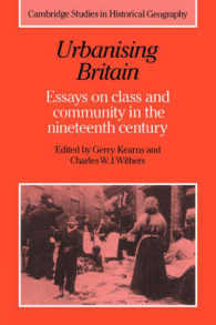 Urbanising Britain : Essays on Class and Community in the Nineteenth Century (Cambridge Studies in Historical Geography)