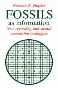 Fossils as Information : New Recording and Stratal Correlation Techniques