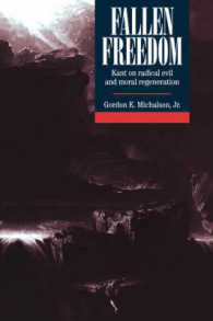 Fallen Freedom : Kant on Radical Evil and Moral Regeneration