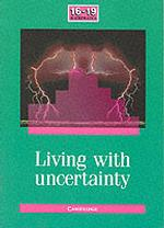 Living with Uncertainty : The School Mathematics Project (16-19 Mathematics)