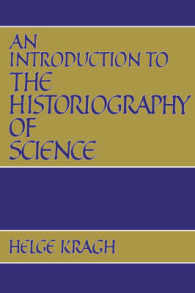 An Introduction to the Historiography of Science (Reprint)