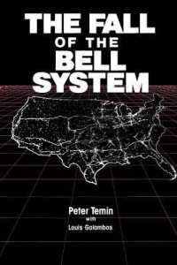 The Fall of the Bell System : A Study in Prices and Politics (Reprint)