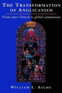 The Transformation of Anglicanism : From State Church to Global Communion