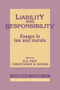 Liability and Responsibility : Essays in Law and Morals (Cambridge Studies in Philosophy and Law)