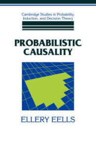 Probabilistic Causality (Cambridge Studies in Probability Induction and Decision Theory)