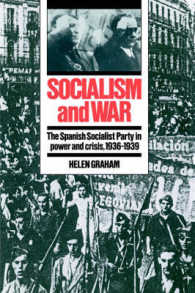 Socialism and War : The Spanish Socialist Party in Power and Crisis, 1936-1939