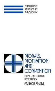 Morals, Motivation and Convention : Hume's Influential Doctrines (Cambridge Studies in Philosophy)