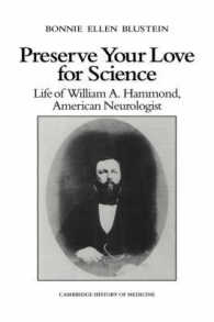 Preserve Your Love for Science : Life of William A. Hammond, American Neurologist (Cambridge Studies in the History of Medicine)
