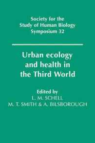 Urban Ecology and Health in the Third World (Society for the Study of Human Biology Symposium Series (Sshb))